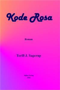 Kode rosa - Torill J. Sagerup | Ridgeroadrun.org