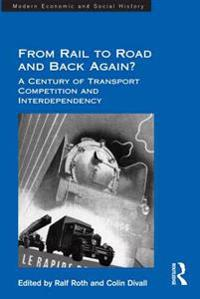 From Rail to Road and Back Again?