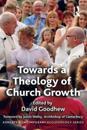 Towards a Theology of Church Growth