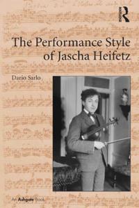 Performance Style of Jascha Heifetz