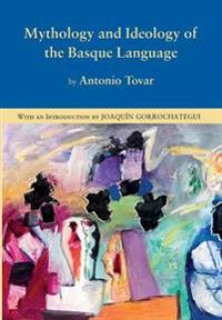 Mythology and Ideology of the Basque Language
