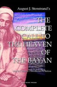 The Complete Call to the Heaven of the Bayan