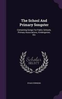 The School and Primary Songster