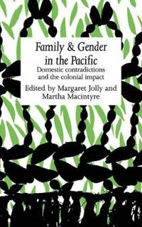 Family and Gender in the Pacific