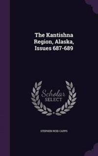 The Kantishna Region, Alaska, Issues 687-689