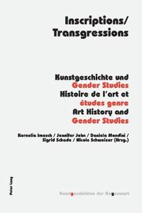 Inscriptions/Transgressions