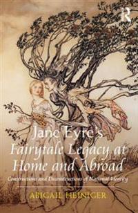 Jane Eyre's Fairytale Legacy at Home and Abroad
