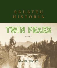 Twin Peaks - Salattu historia