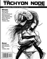 Tachyon Node Volume 1 Issue 3