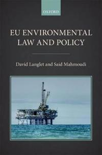 EU Environmental Law and Policy