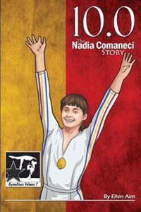 10.0: The Nadia Comaneci Story