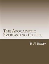 The Apocalyptic Everlasting Gospel
