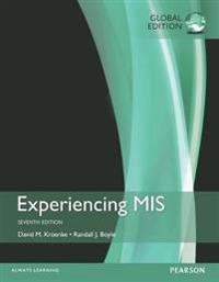 Experiencing MIS plus MyMISLab with Pearson eText, Global Edition