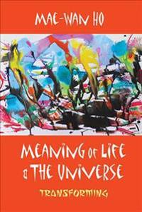 Meaning of Life and the Universe