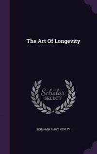 The Art of Longevity