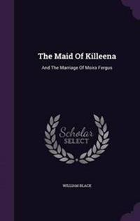 The Maid of Killeena