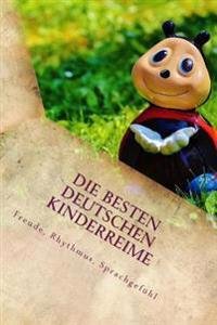 Die Besten Deutschen Kinderreime: Freude, Rhythmus, Sprachgefuhl