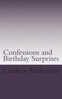Confessions and Birthday Surprises: A Lyndsey Kelley Novel