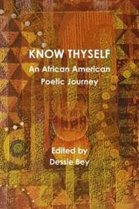 Know Thyself: an African American Poetic Journey