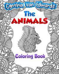 The Animal Coloring Book!: The Adult Coloring Book of Stress Relieving Animals, Gardens, Plants & More!