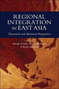 Regional Integration in East Asia
