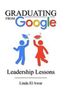 Graduating from Google: Leadership Lessons