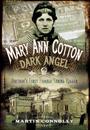 Mary Ann Cotton - Dark Angel: Britain's First Female Serial Killer