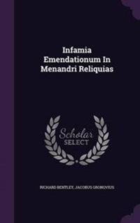 Infamia Emendationum in Menandri Reliquias