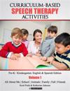 Curriculum-Based Speech Therapy Activities: Pre-K / Kindergarten: English & Spanish Edition