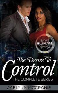 The Desire to Control: The Complete Series
