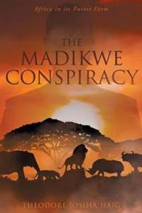 The Madikwe Conspiracy
