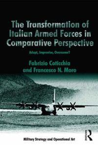 Transformation of Italian Armed Forces in Comparative Perspective