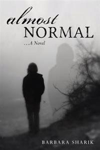 Almost Normal...a Novel