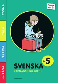 Tummen upp! Svenska kartläggning åk 5