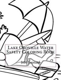 Lake Oroville Water Safety Coloring Book