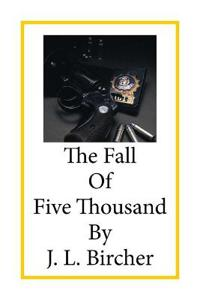 The Fall of Five Thousand