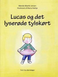 Lucas og det lyserøde tylskørt