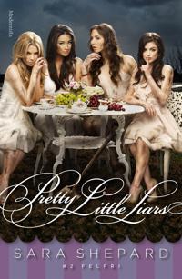 Pretty Little Liars #2: Felfri