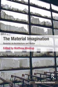 Material Imagination