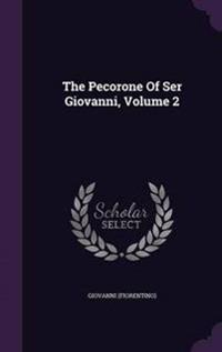 The Pecorone of Ser Giovanni, Volume 2