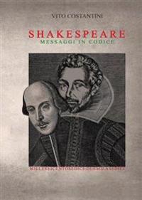 William Shakespeare - Messaggi in Codice