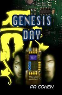 Genesis Day: The B-List Book 1