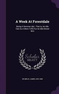 A Week at Forestdale