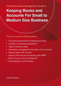 Keeping books and accounts for small to medium size business