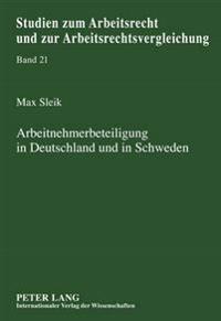 Arbeitnehmerbeteiligung in Deutschland Und in Schweden