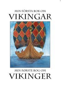 Min första bok om vikingar / Min første bog om vikinger