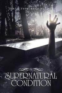 A Supernatural Condition