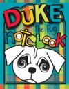 Duke the Pug Notebook: A Zooky and Friends 125 Page Blank Notebook