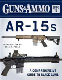 Guns & Ammo Guide to AR-15s