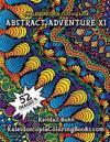 Abstract Adventure XI: A Kaleidoscopia Coloring Book